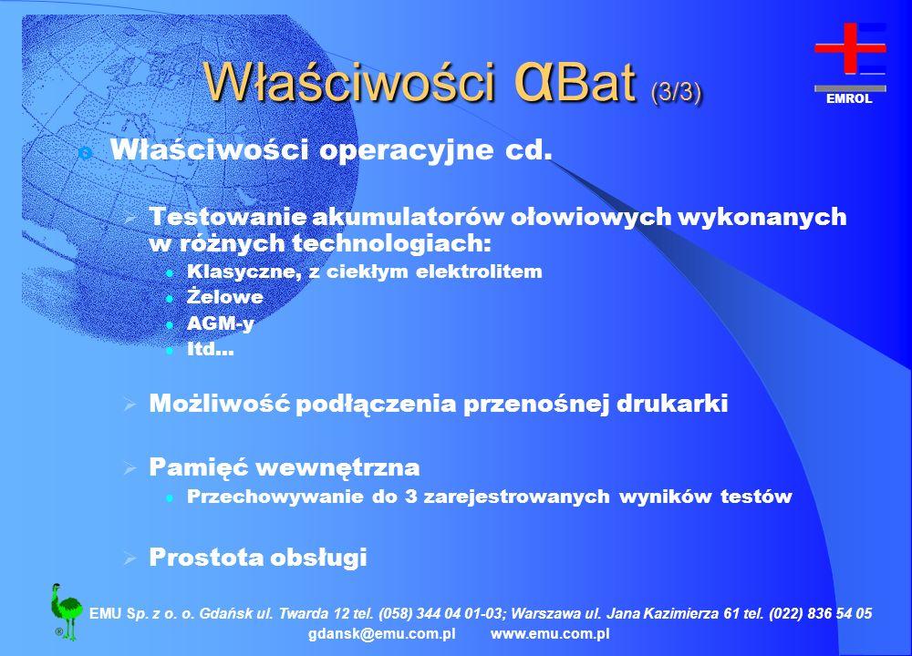 Właściwości αBat (3/3) Właściwości operacyjne cd.