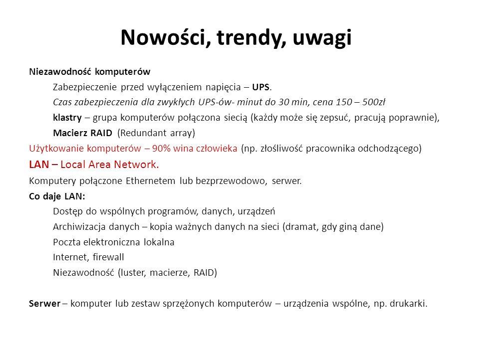 Nowości, trendy, uwagi LAN – Local Area Network.