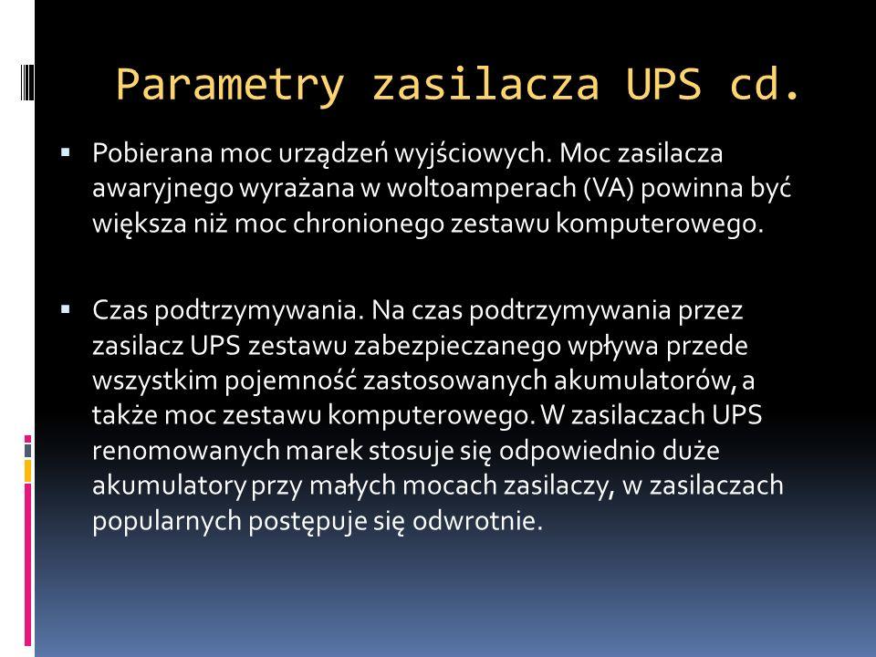 Parametry zasilacza UPS cd.