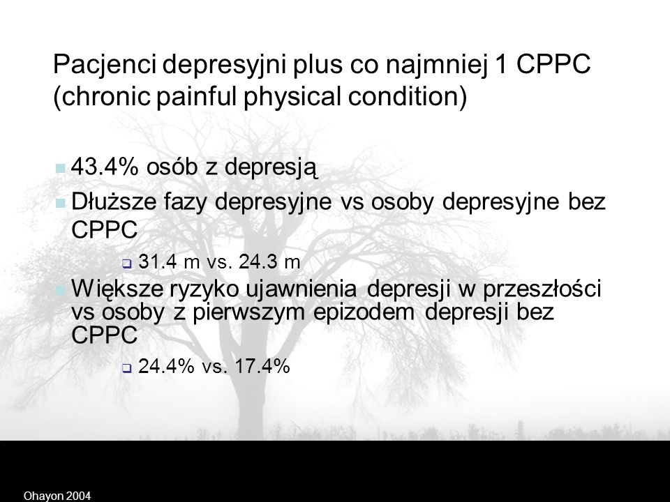 Pacjenci depresyjni plus co najmniej 1 CPPC (chronic painful physical condition)