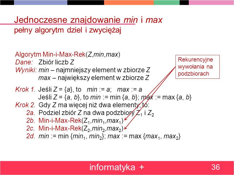 Jednoczesne znajdowanie min i max pełny algorytm dziel i zwyciężaj