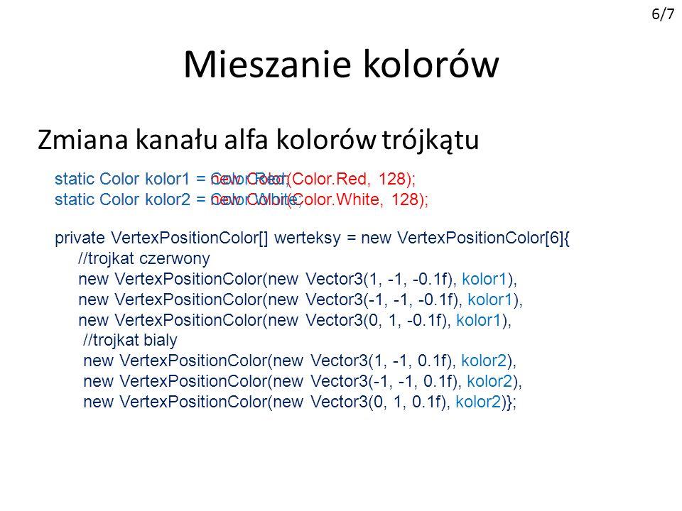 Mieszanie kolorów Zmiana kanału alfa kolorów trójkątu 6/7
