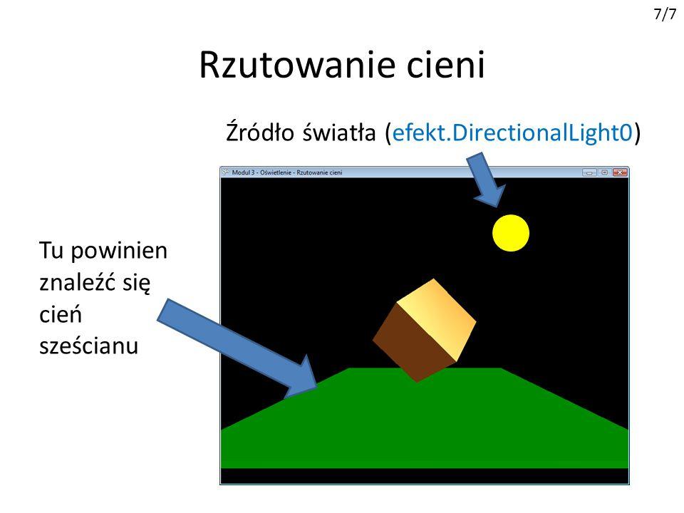 Rzutowanie cieni Źródło światła (efekt.DirectionalLight0)