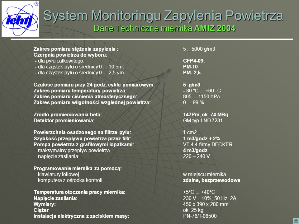 System Monitoringu Zapylenia Powietrza Dane Techniczne miernika AMIZ 2004