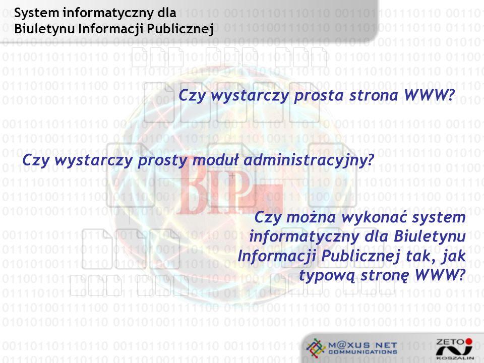 System informatyczny dla Biuletynu Informacji Publicznej