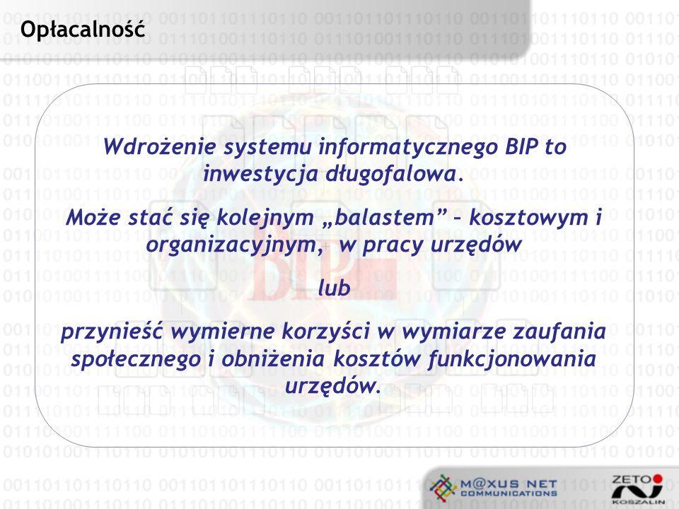 Wdrożenie systemu informatycznego BIP to inwestycja długofalowa.