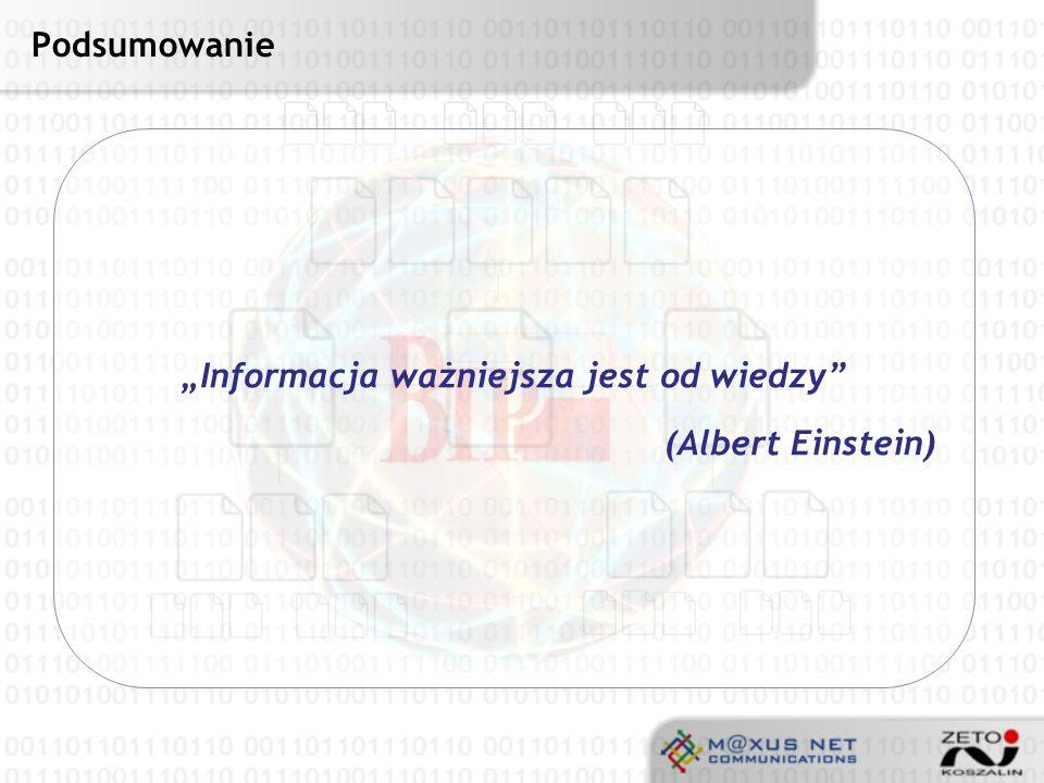 """""""Informacja ważniejsza jest od wiedzy"""