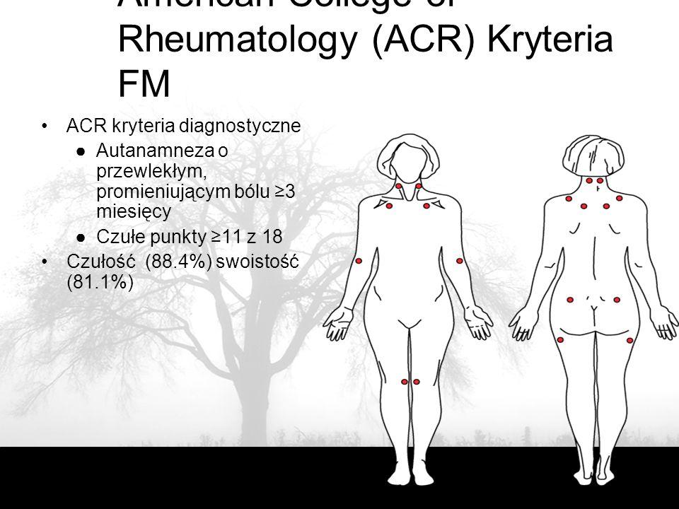 American College of Rheumatology (ACR) Kryteria FM