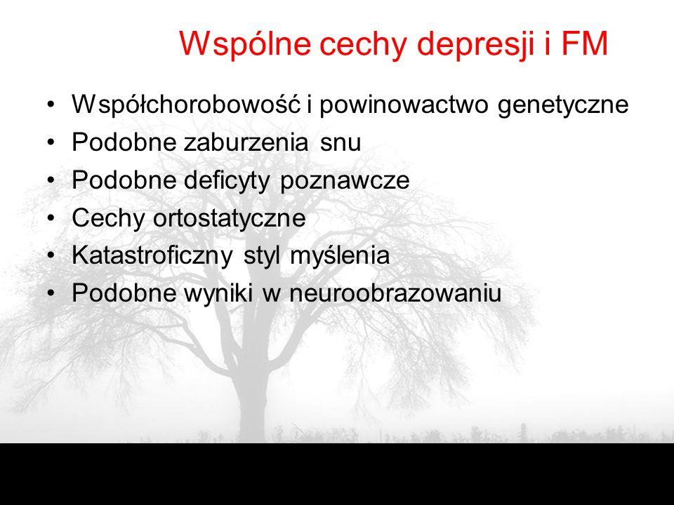 Wspólne cechy depresji i FM