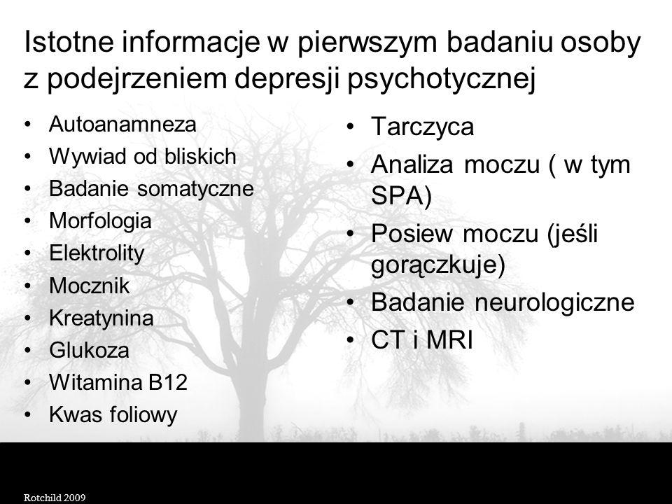 Istotne informacje w pierwszym badaniu osoby z podejrzeniem depresji psychotycznej
