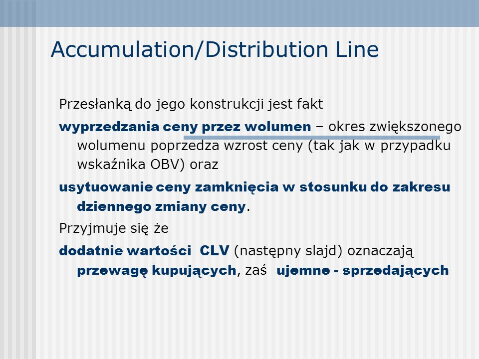 Accumulation/Distribution Line