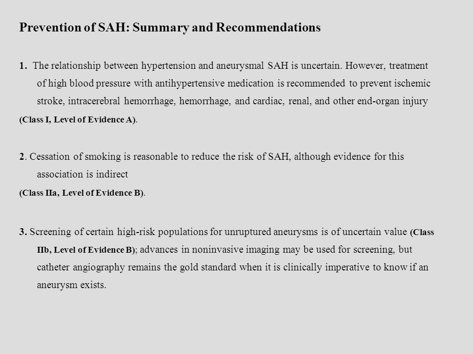 Prevention of SAH: Summary and Recommendations