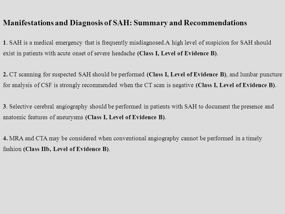 Manifestations and Diagnosis of SAH: Summary and Recommendations