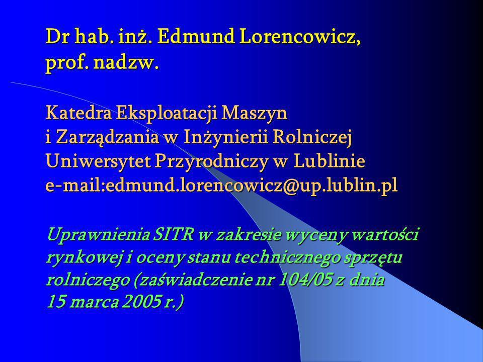 Dr hab. inż. Edmund Lorencowicz, prof. nadzw