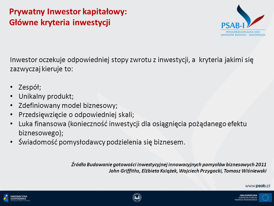 Prywatny Inwestor kapitałowy: Główne kryteria inwestycji