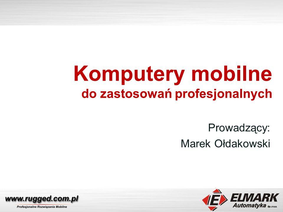 Komputery mobilne do zastosowań profesjonalnych