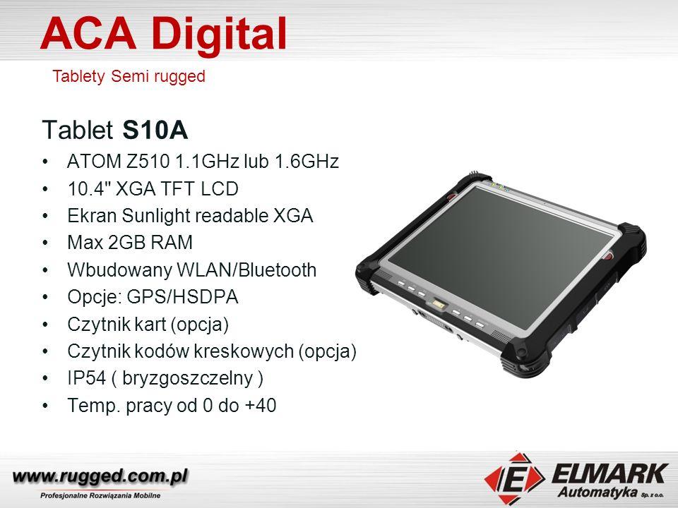 ACA Digital Tablet S10A ATOM Z510 1.1GHz lub 1.6GHz 10.4 XGA TFT LCD