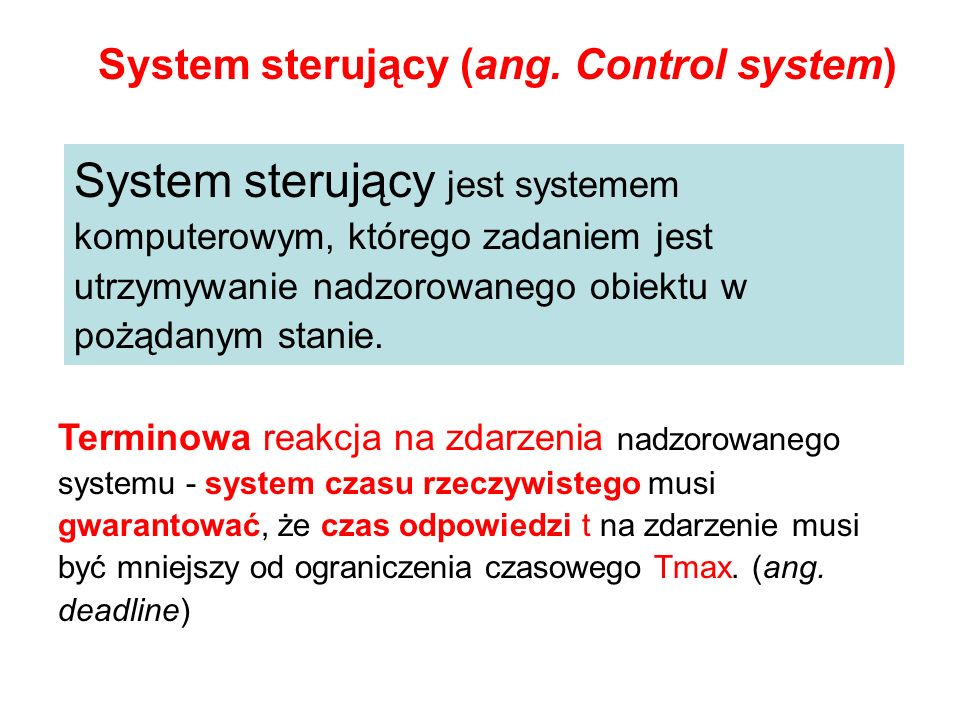 System sterujący (ang. Control system)