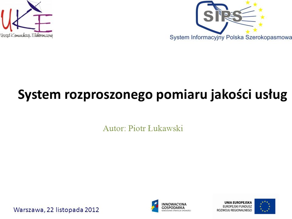 System rozproszonego pomiaru jakości usług