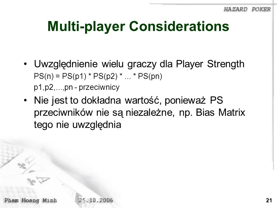 Multi-player Considerations
