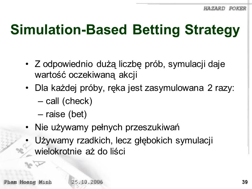 Simulation-Based Betting Strategy