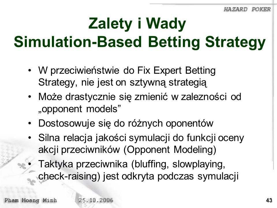 Zalety i Wady Simulation-Based Betting Strategy