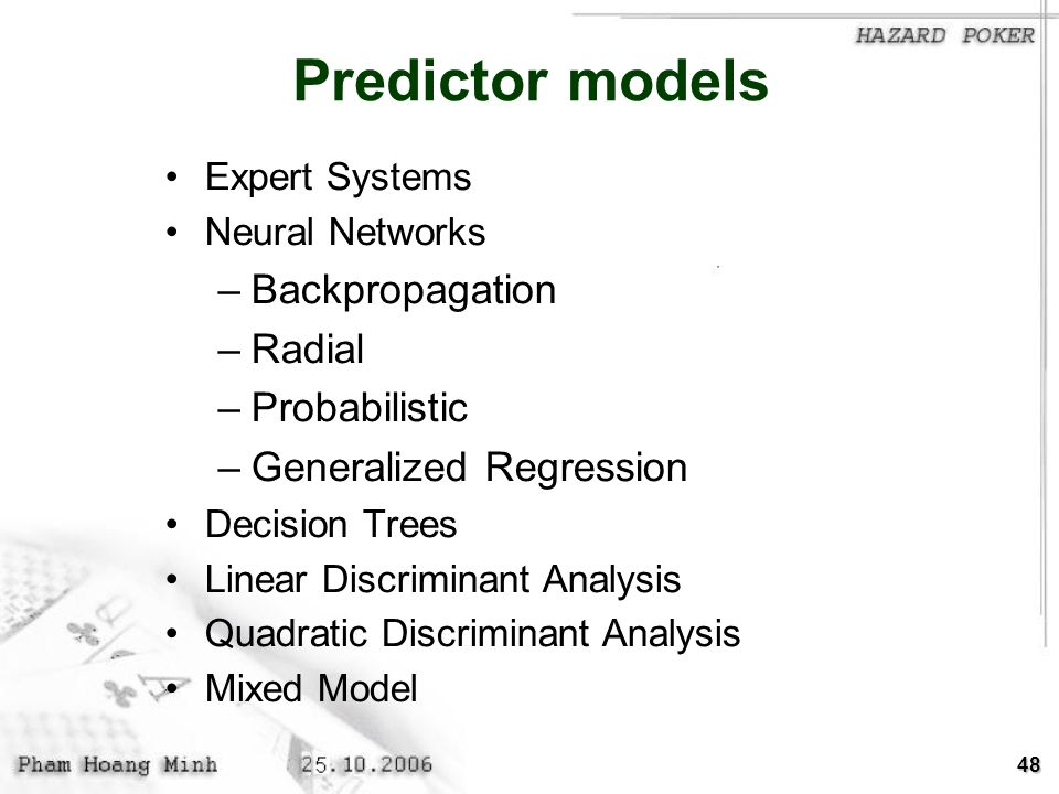 Predictor models Backpropagation Radial Probabilistic