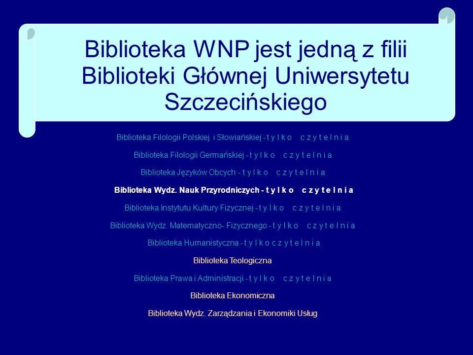 Biblioteka WNP jest jedną z filii