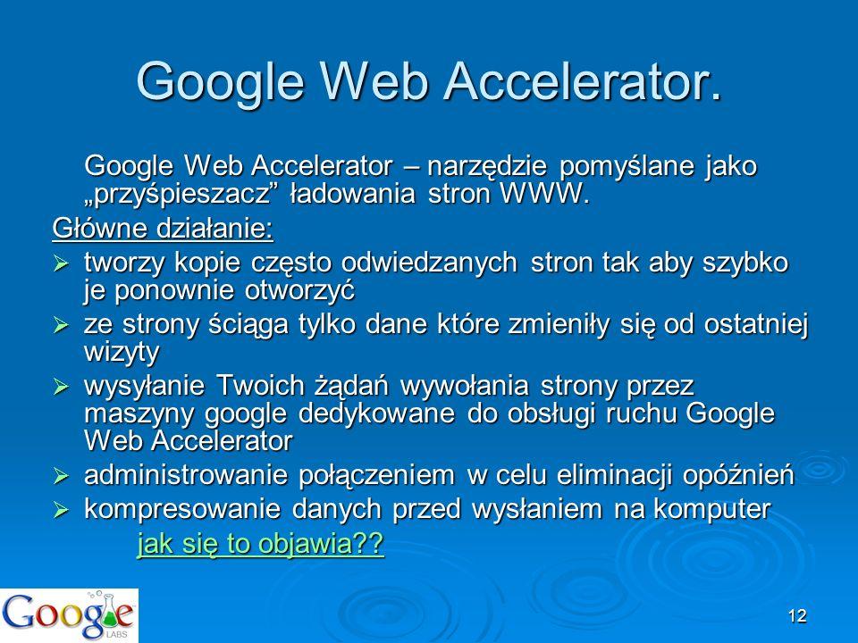 Google Web Accelerator.