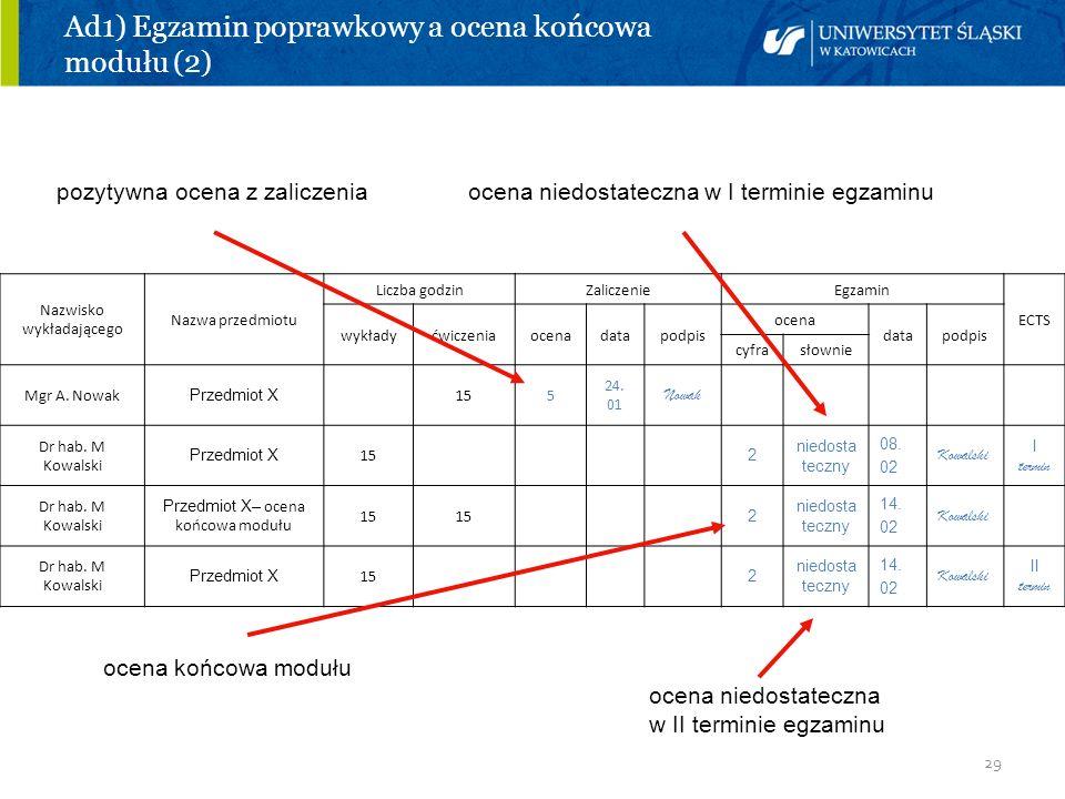 Ad1) Egzamin poprawkowy a ocena końcowa modułu (2)