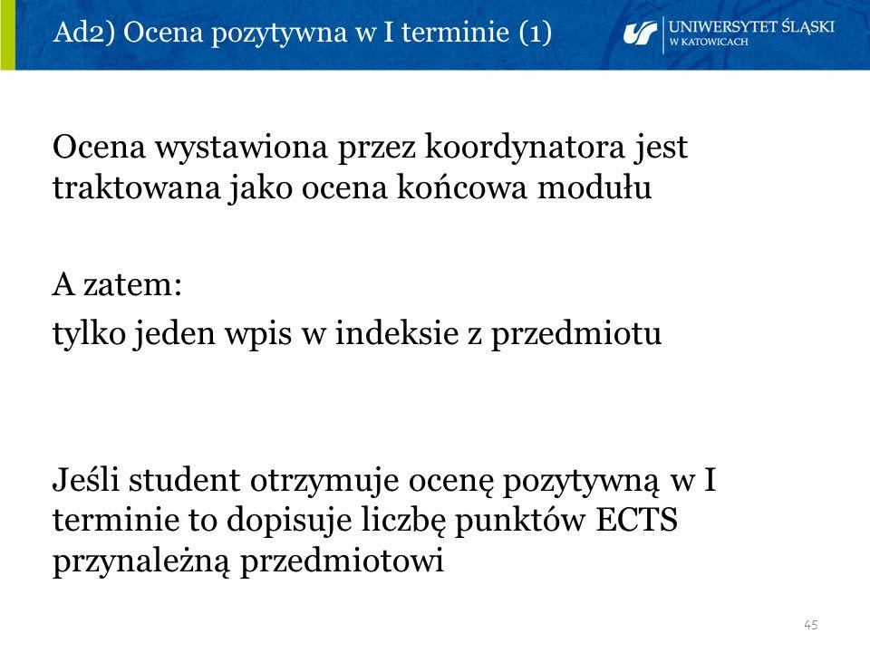 Ad2) Ocena pozytywna w I terminie (1)
