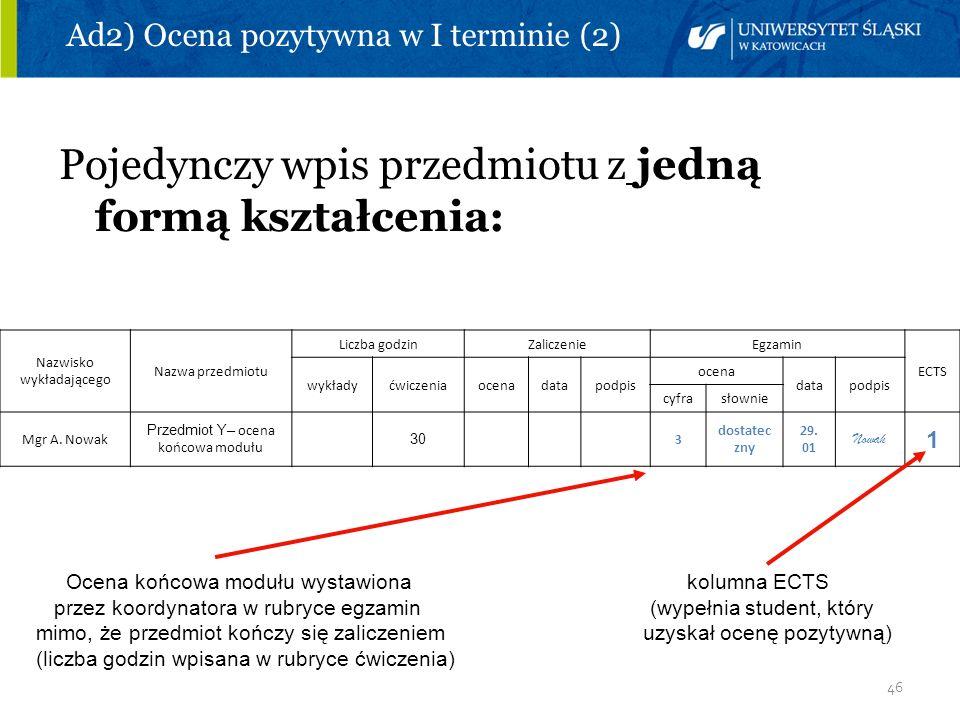 Ad2) Ocena pozytywna w I terminie (2)
