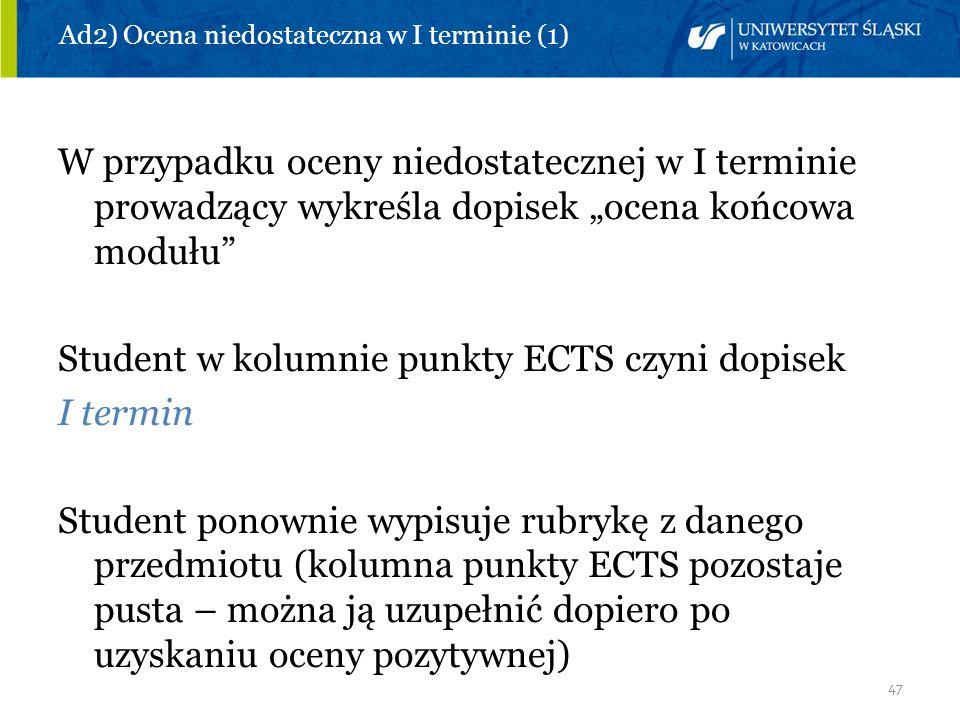 Ad2) Ocena niedostateczna w I terminie (1)
