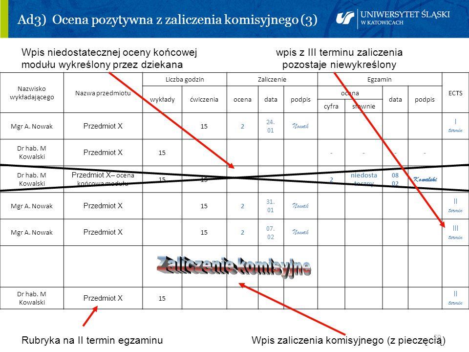 Ad3) Ocena pozytywna z zaliczenia komisyjnego (3)
