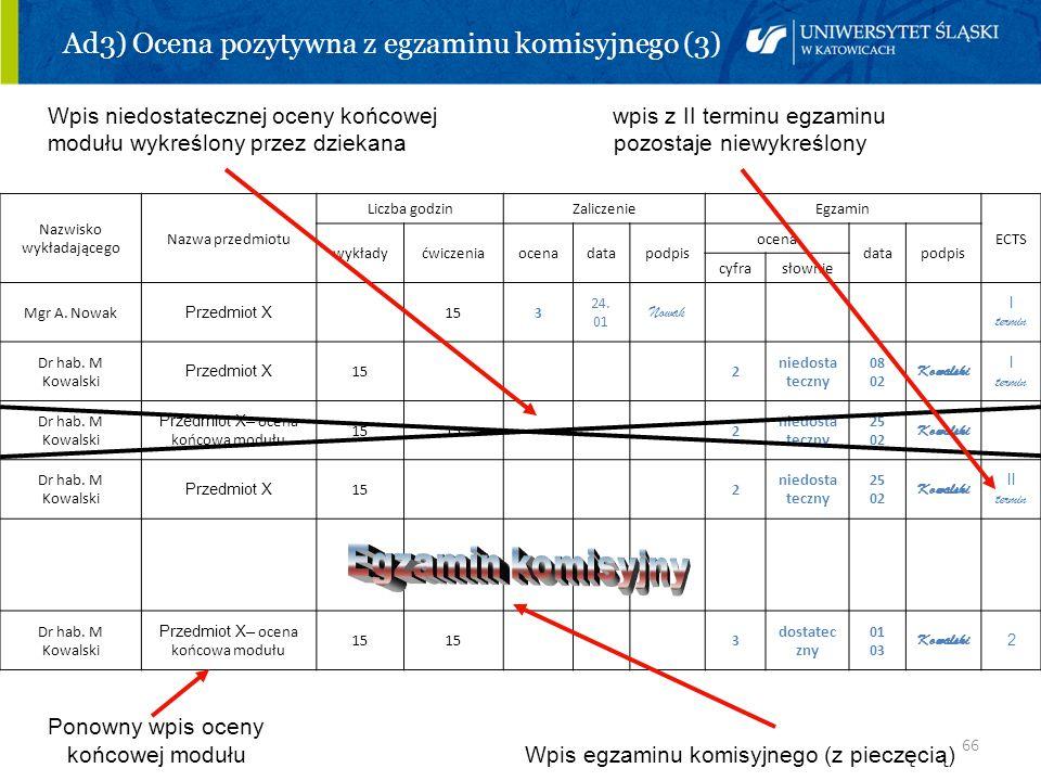 Ad3) Ocena pozytywna z egzaminu komisyjnego (3)