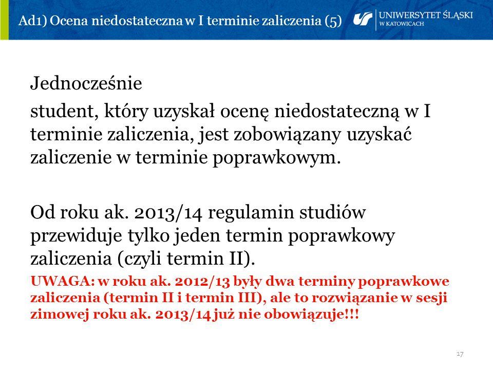 Ad1) Ocena niedostateczna w I terminie zaliczenia (5)