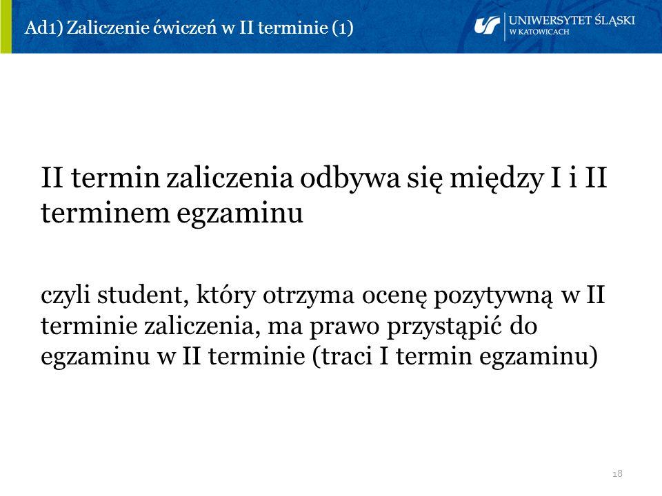 Ad1) Zaliczenie ćwiczeń w II terminie (1)