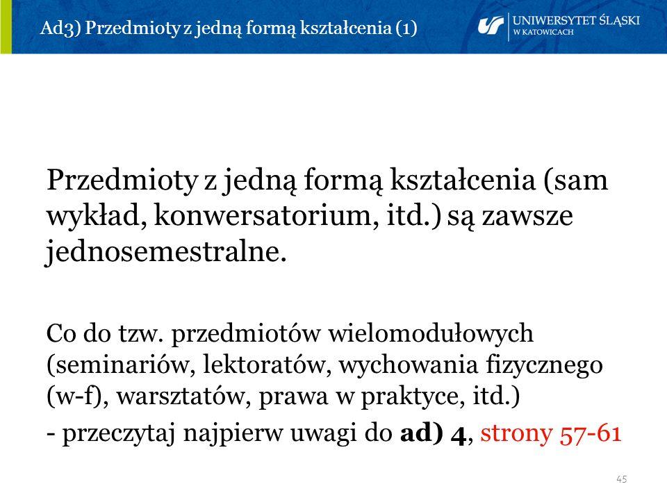 Ad3) Przedmioty z jedną formą kształcenia (1)