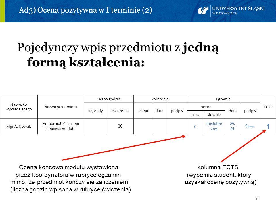 Ad3) Ocena pozytywna w I terminie (2)