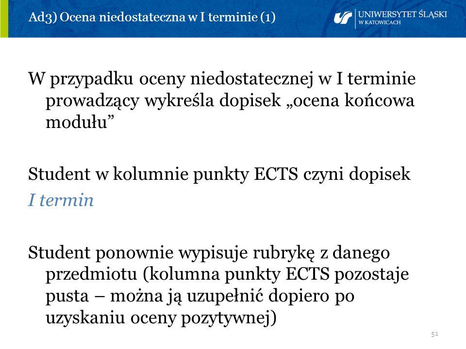 Ad3) Ocena niedostateczna w I terminie (1)