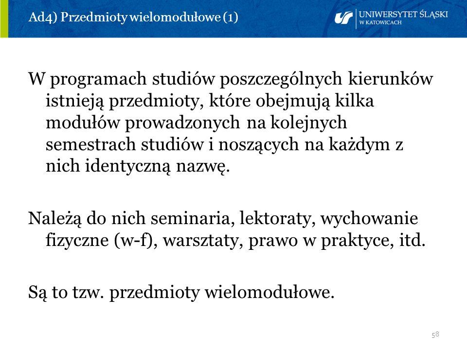 Ad4) Przedmioty wielomodułowe (1)