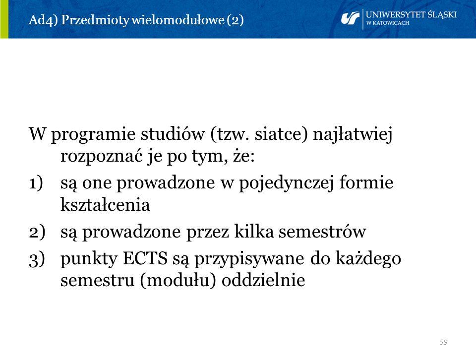 Ad4) Przedmioty wielomodułowe (2)