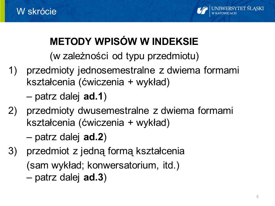METODY WPISÓW W INDEKSIE (w zależności od typu przedmiotu)