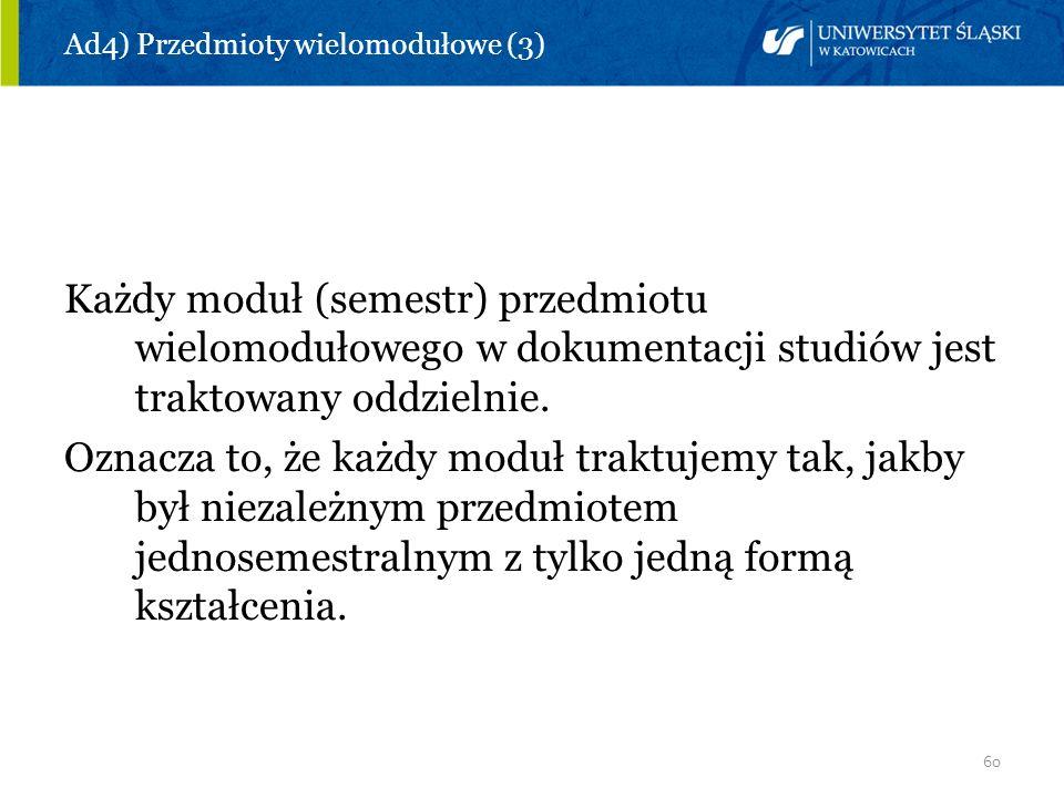 Ad4) Przedmioty wielomodułowe (3)