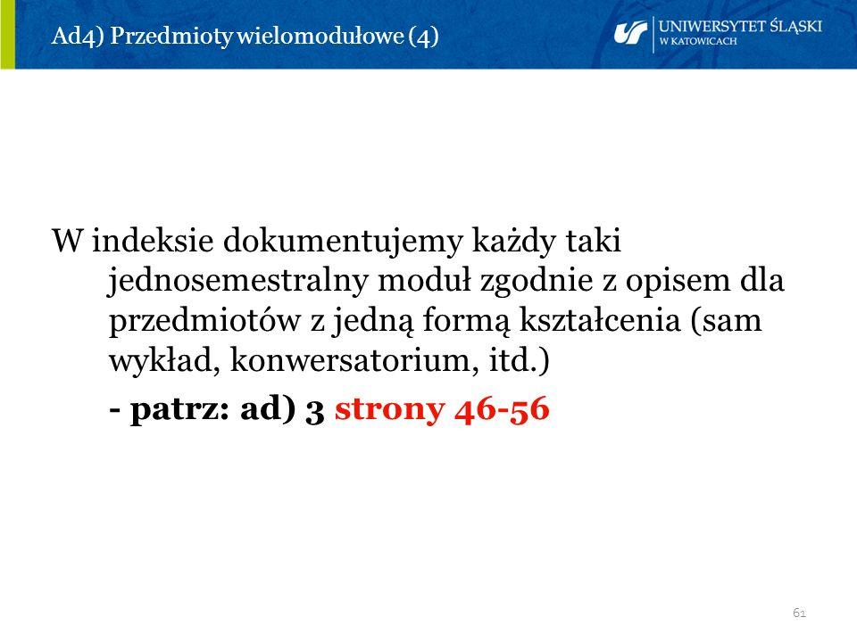 Ad4) Przedmioty wielomodułowe (4)