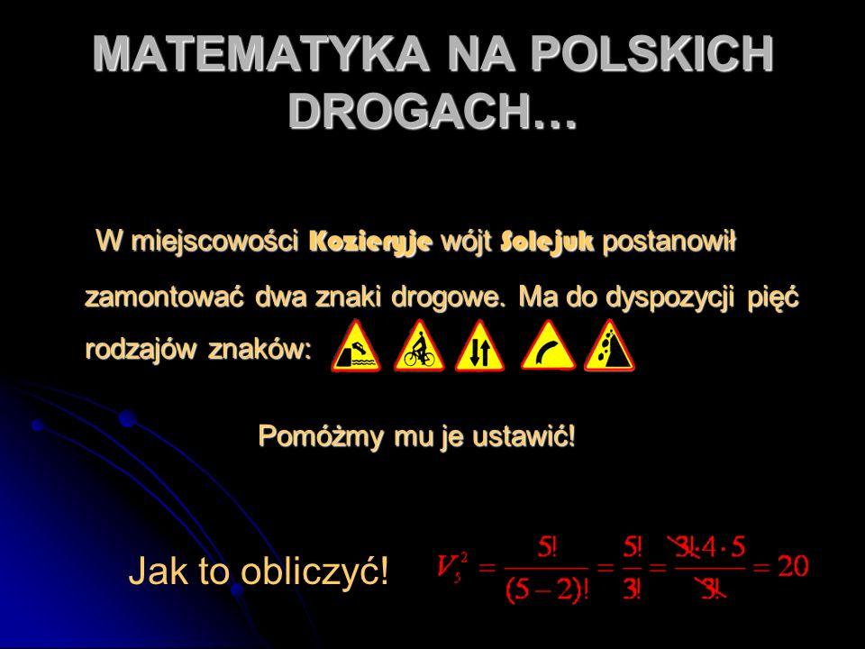 MATEMATYKA NA POLSKICH DROGACH…