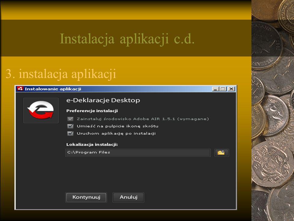 Instalacja aplikacji c.d.