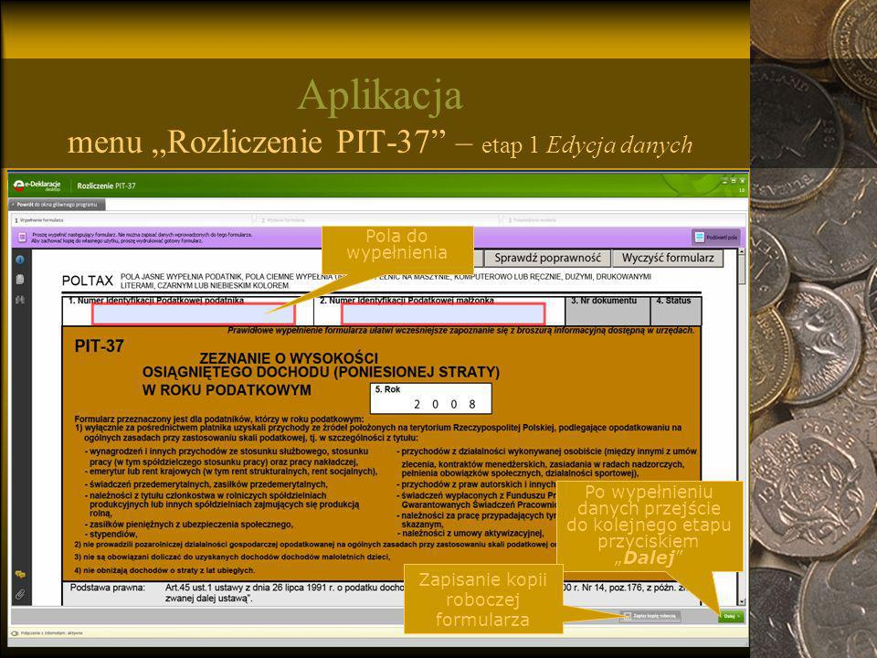 """Aplikacja menu """"Rozliczenie PIT-37 – etap 1 Edycja danych"""