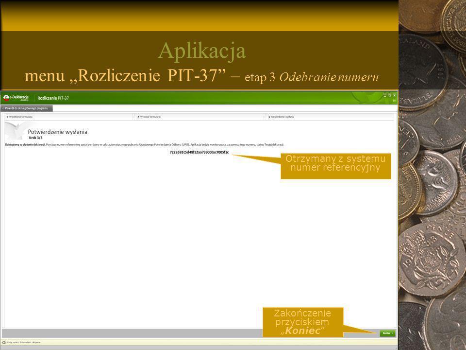 """Aplikacja menu """"Rozliczenie PIT-37 – etap 3 Odebranie numeru"""