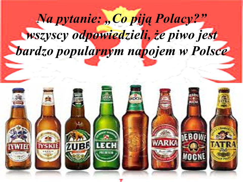 """Na pytanie: """"Co piją Polacy"""